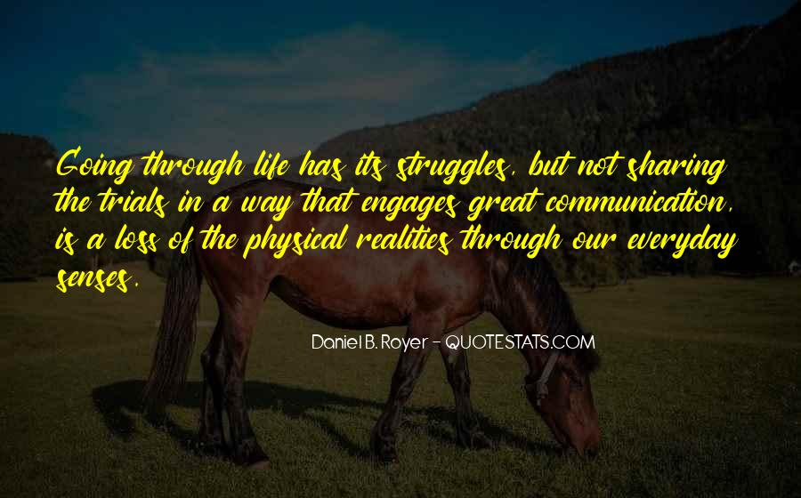 Quotes About Life And Struggles #1369742