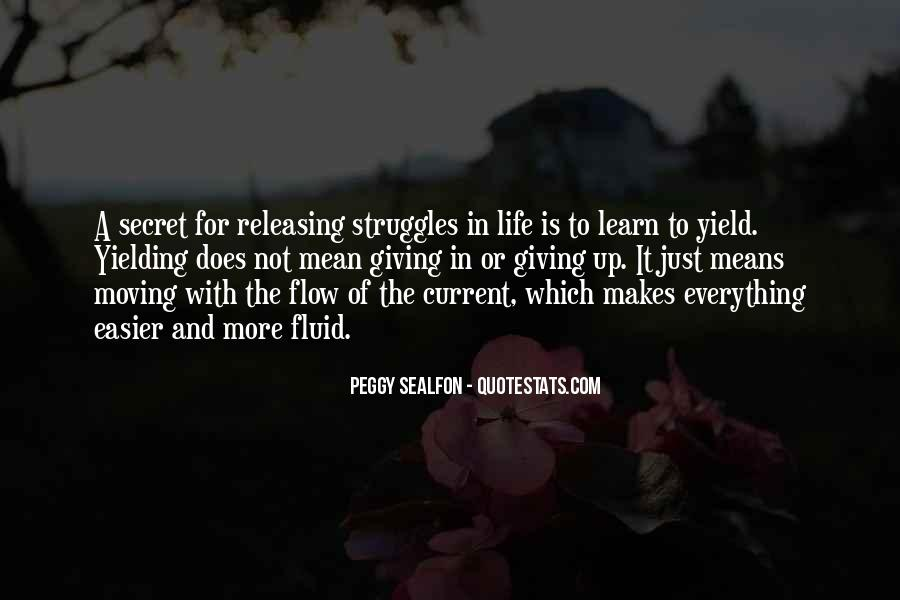 Quotes About Life And Struggles #1377441