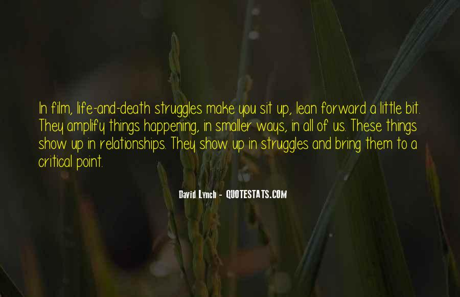 Quotes About Life And Struggles #314864