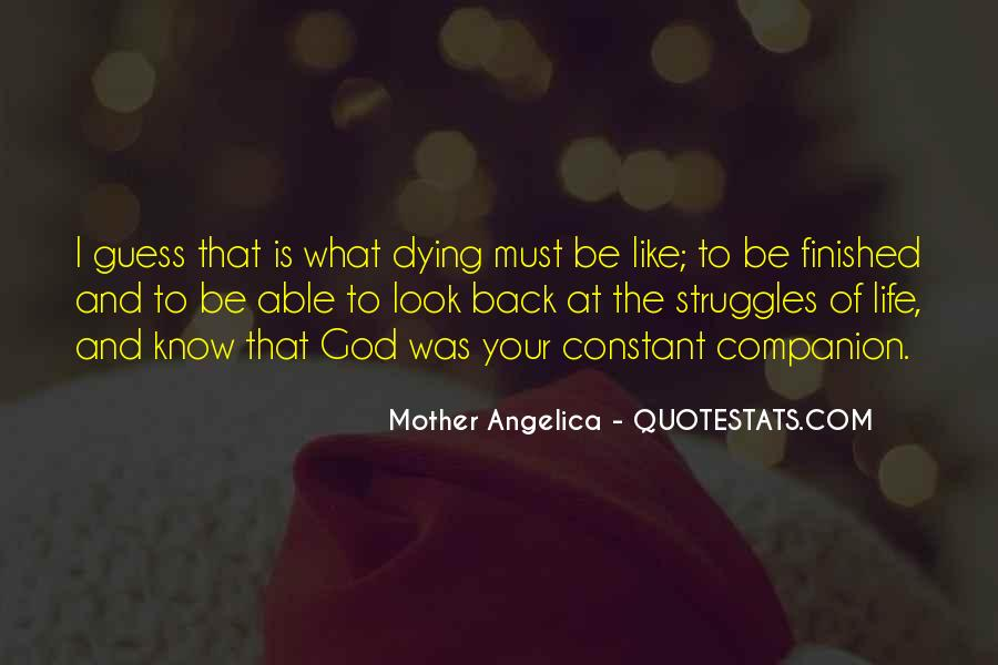 Quotes About Life And Struggles #332304