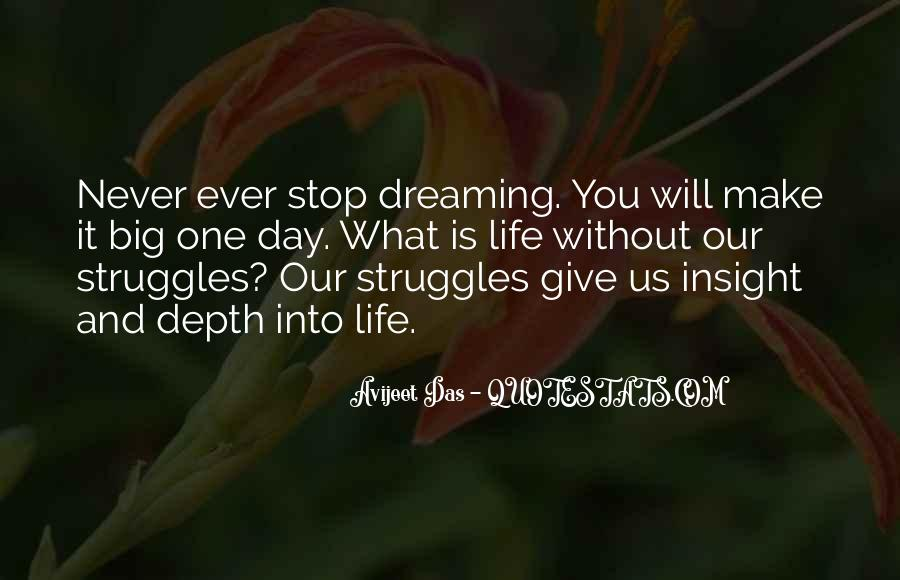 Quotes About Life And Struggles #590789