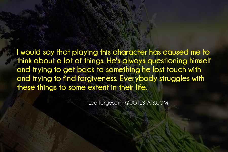 Quotes About Life And Struggles #696258
