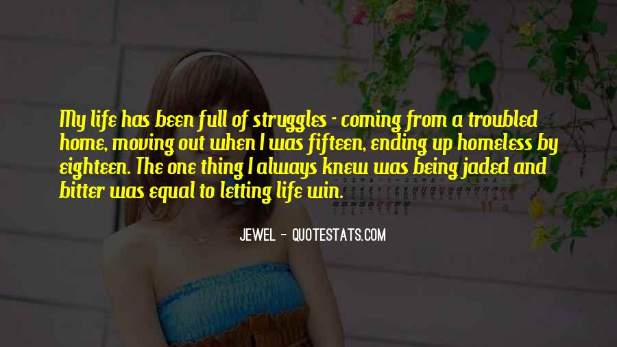Quotes About Life And Struggles #904882