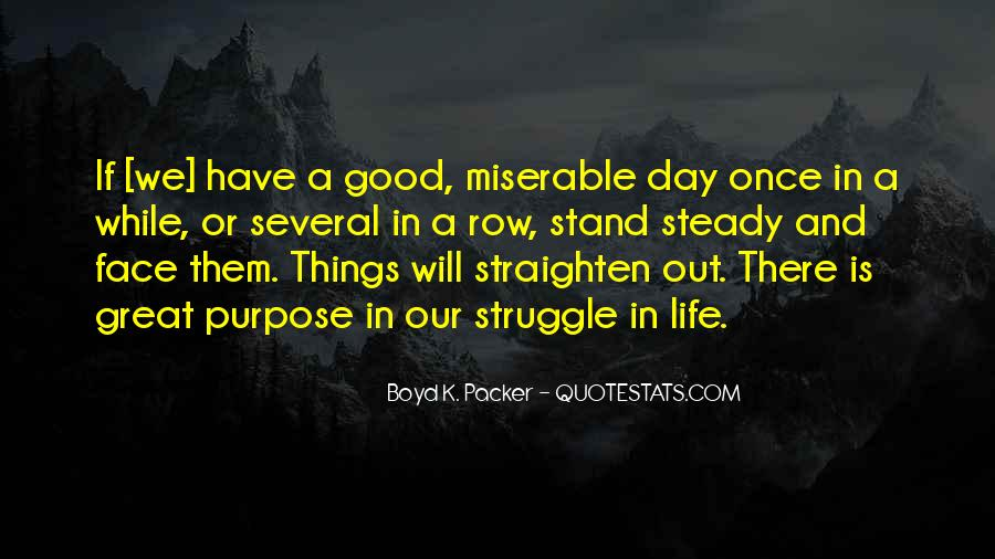 Quotes About Life And Struggles #94022