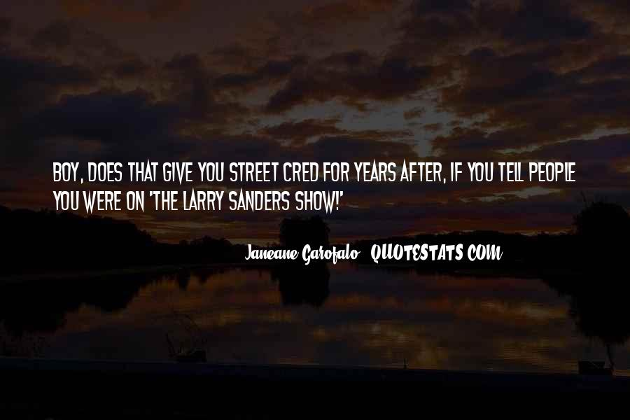 Larry Sanders Quotes #646998