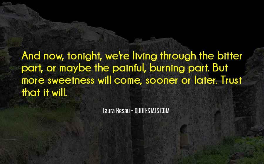 Laura Resau Quotes #467509