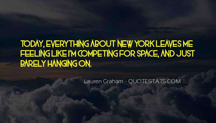 Lauren Graham Quotes #1111605