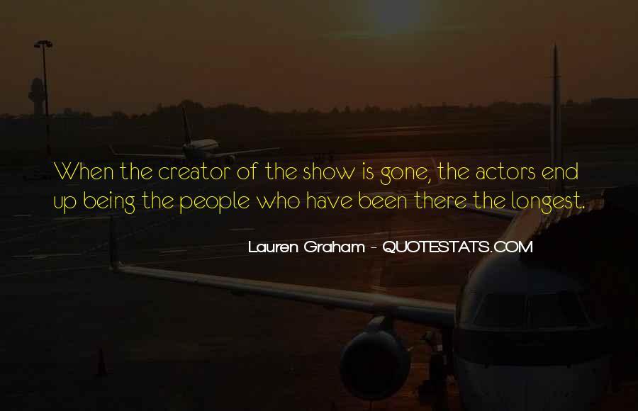 Lauren Graham Quotes #1547977