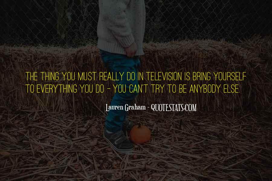 Lauren Graham Quotes #1694875
