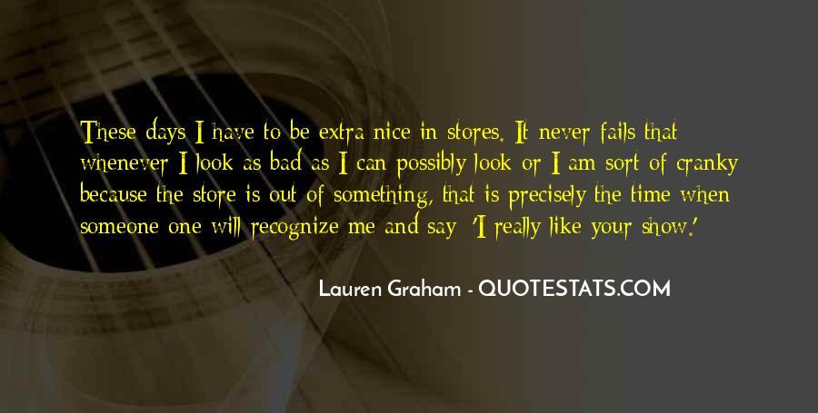 Lauren Graham Quotes #242529