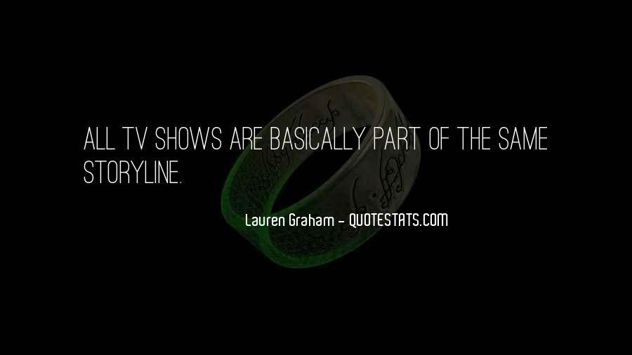 Lauren Graham Quotes #259622