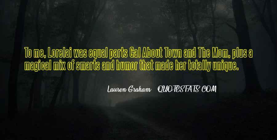 Lauren Graham Quotes #320939