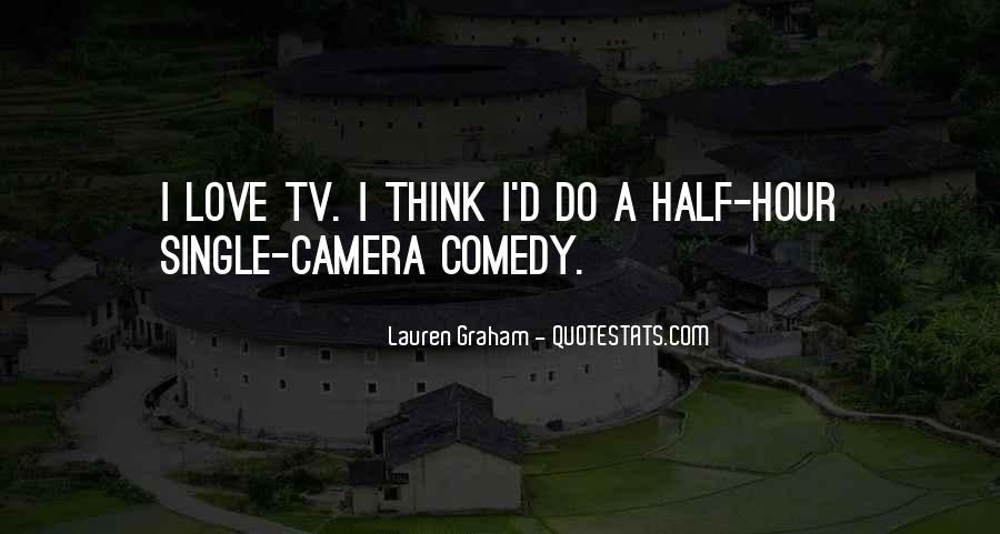 Lauren Graham Quotes #421268