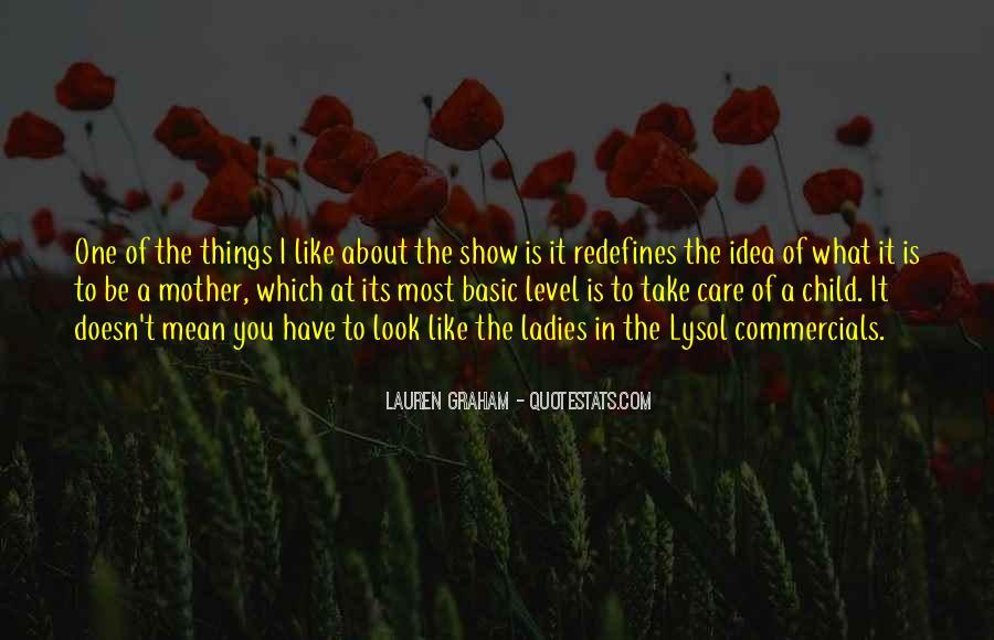 Lauren Graham Quotes #457675