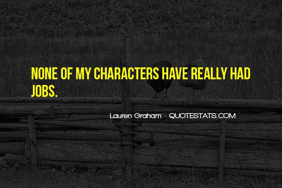 Lauren Graham Quotes #528821