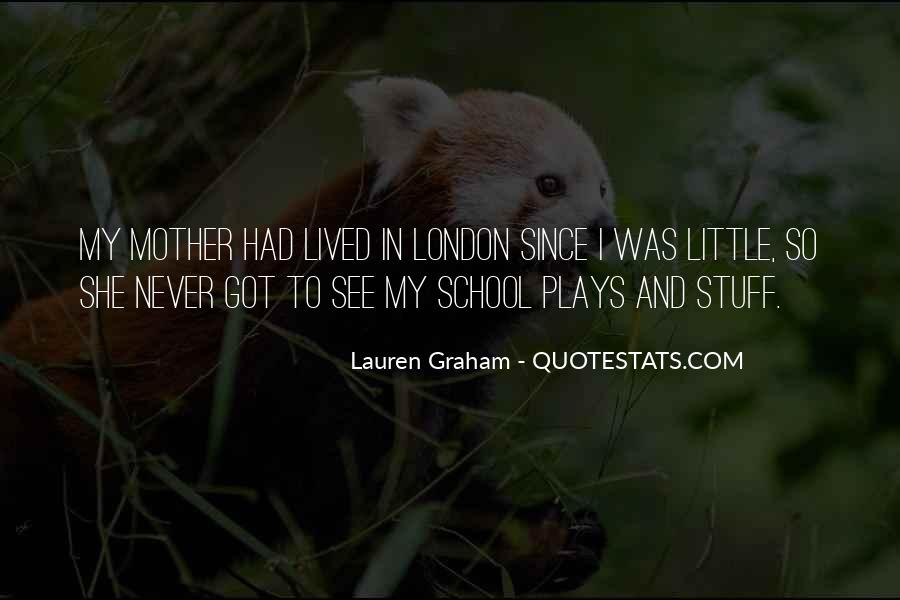 Lauren Graham Quotes #546310