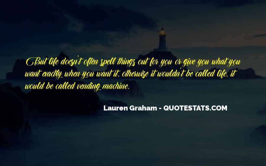 Lauren Graham Quotes #67903