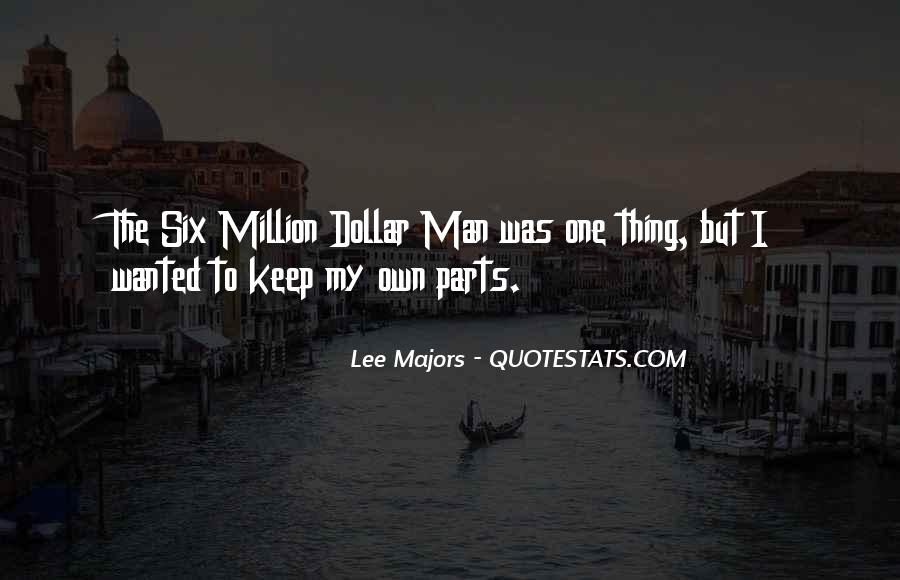 Lee Majors Quotes #1105927