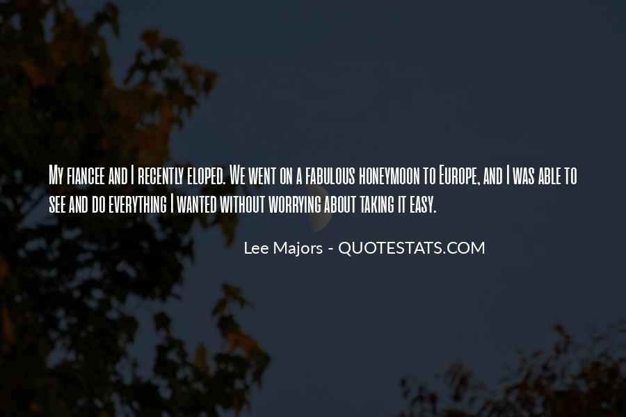 Lee Majors Quotes #1337029