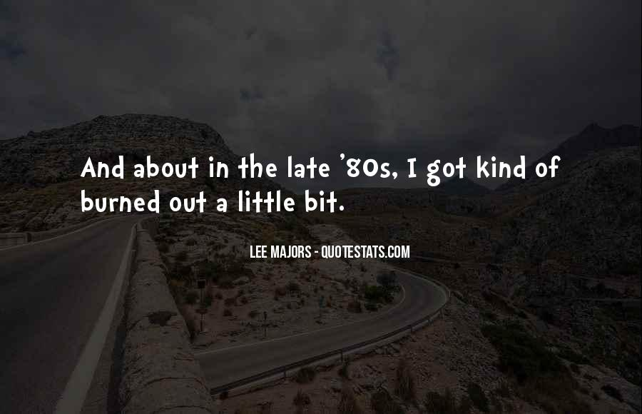 Lee Majors Quotes #1809139