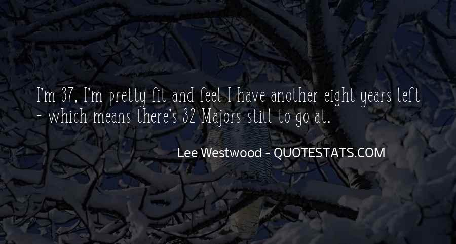 Lee Majors Quotes #1832215