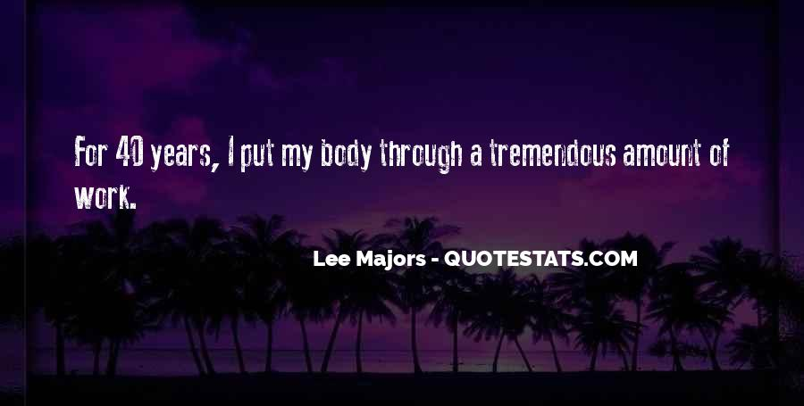 Lee Majors Quotes #966119