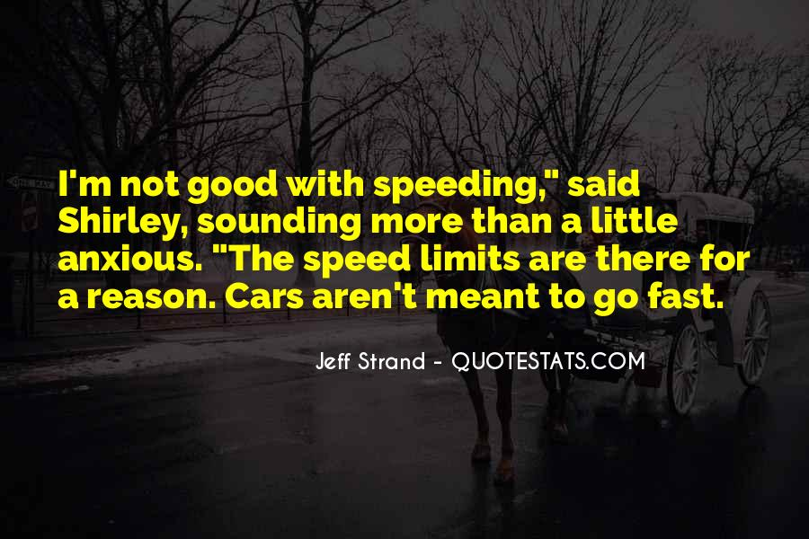 Quotes About Speed Cars #1176923