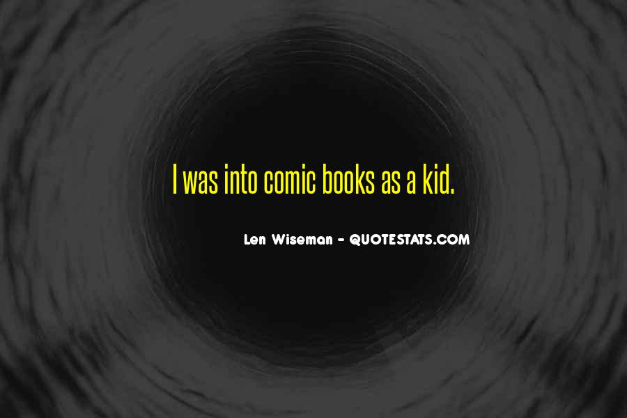 Len Wiseman Quotes #1151862