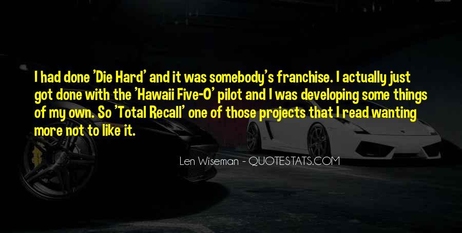 Len Wiseman Quotes #1297000