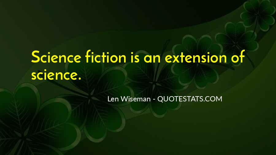 Len Wiseman Quotes #229836