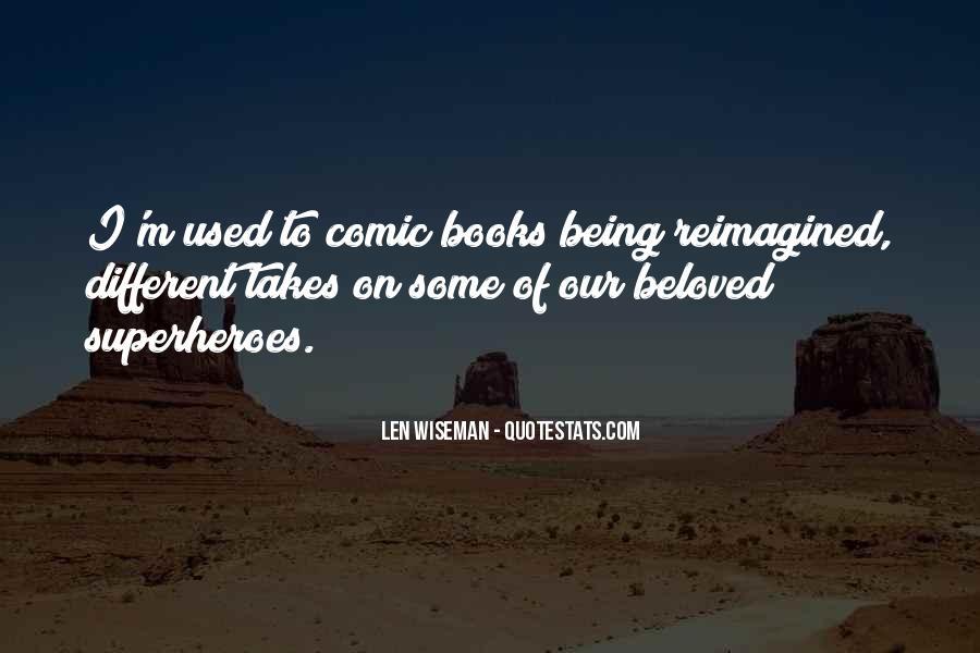 Len Wiseman Quotes #503205