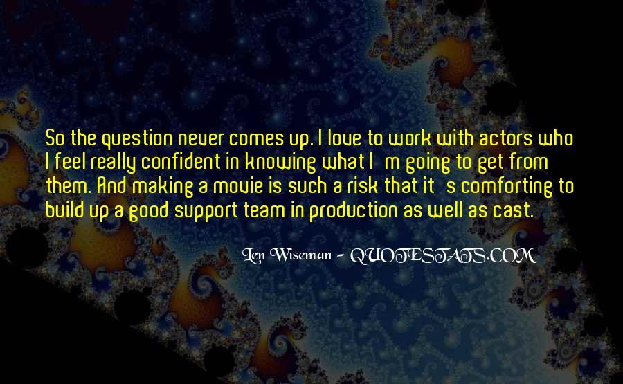 Len Wiseman Quotes #612404