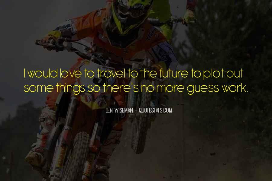 Len Wiseman Quotes #898810