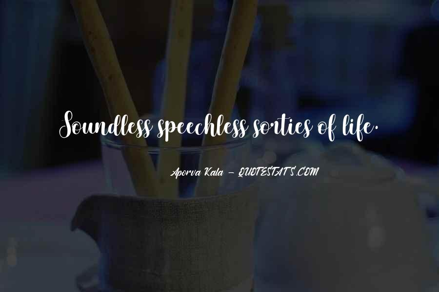 Quotes About Speechless Life #1630137