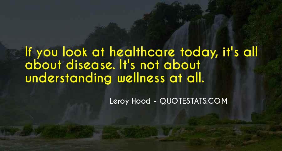 Leroy Hood Quotes #1518185