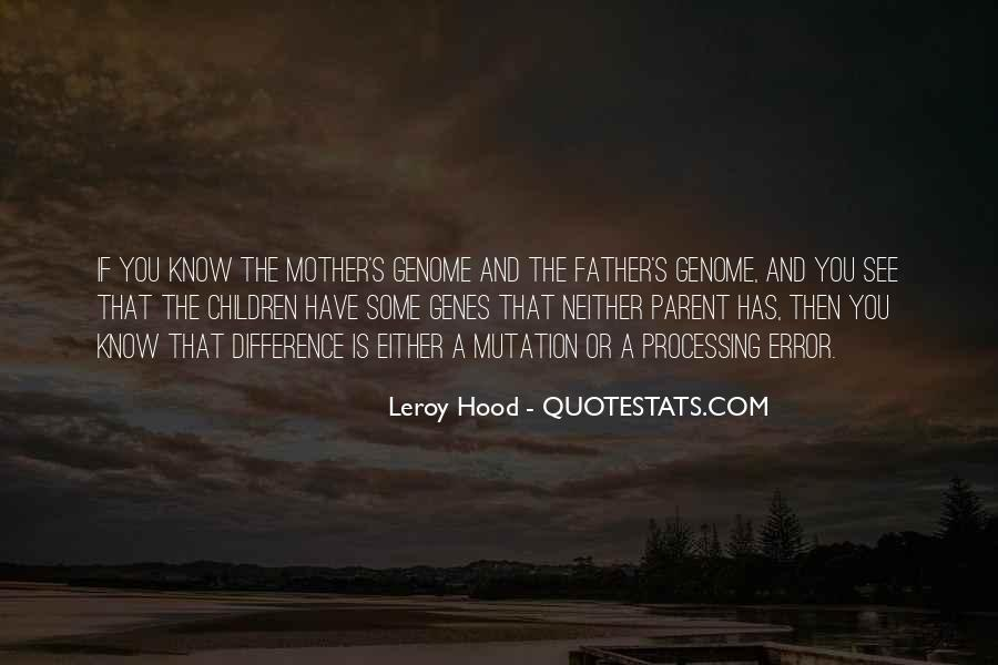 Leroy Hood Quotes #400966
