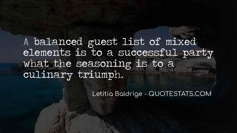 Letitia Baldrige Quotes #193186