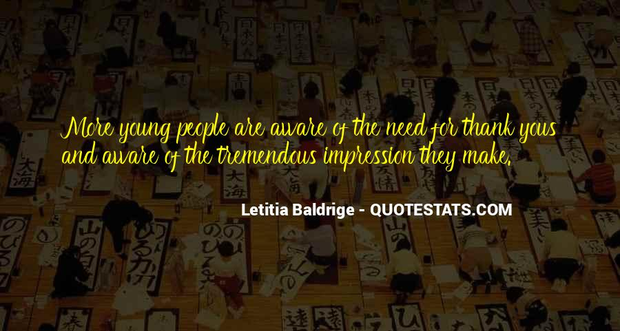 Letitia Baldrige Quotes #616151