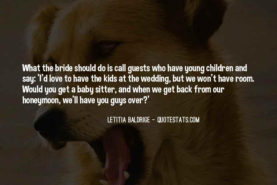 Letitia Baldrige Quotes #914490