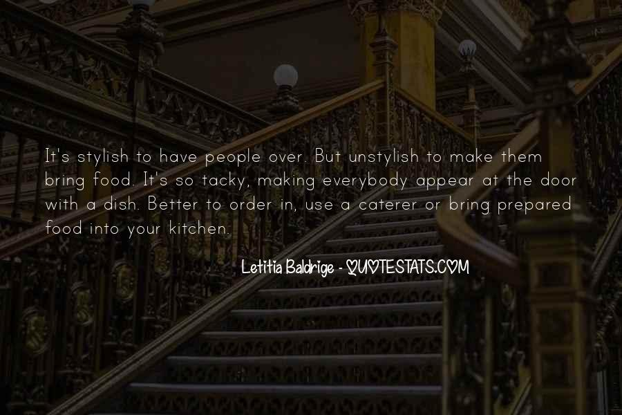 Letitia Baldrige Quotes #922176
