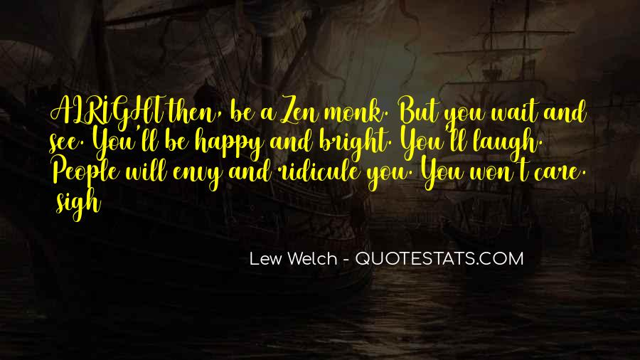 Lew Welch Quotes #1175171