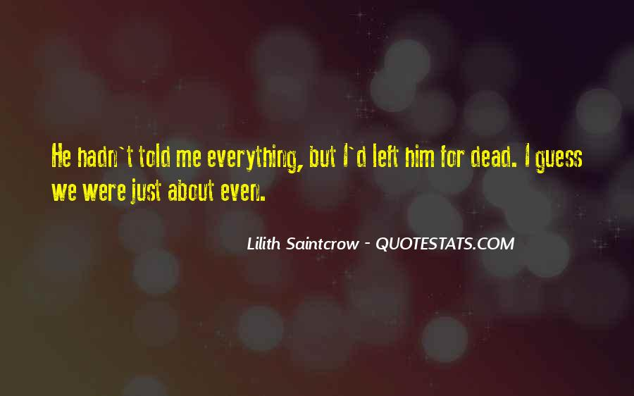 Lilith Saintcrow Quotes #504818