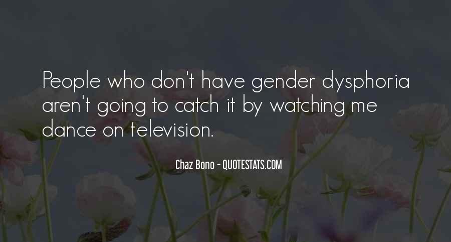 Quotes About Dysphoria #244028