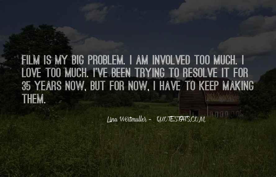 Lina Wertmuller Quotes #1454390