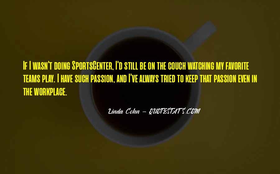 Linda Cohn Quotes #762944