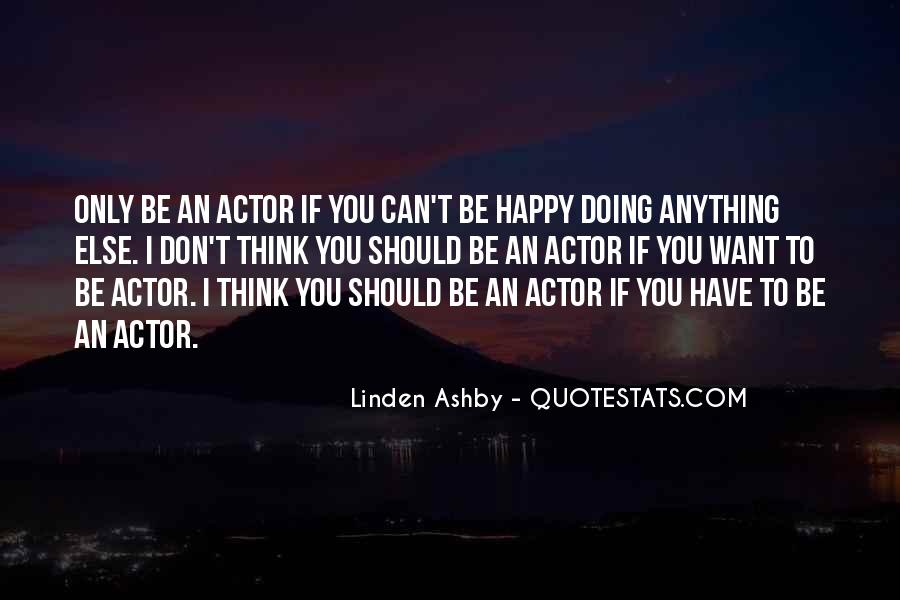 Linden Ashby Quotes #1427586