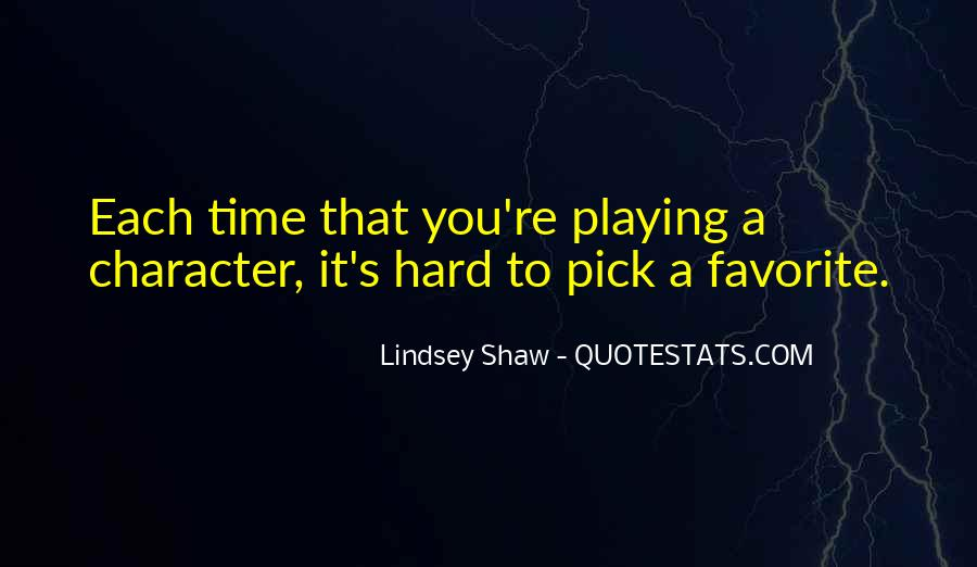 Lindsey Shaw Quotes #1027069