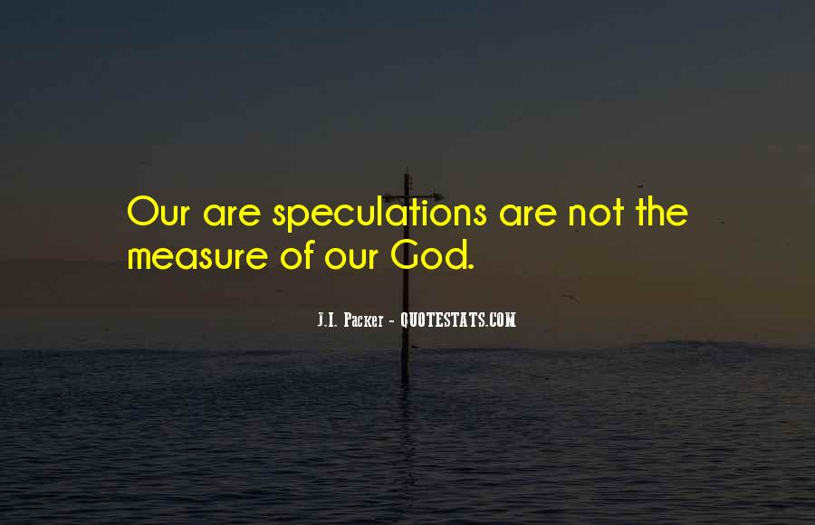 Quotes About Speculations #181958