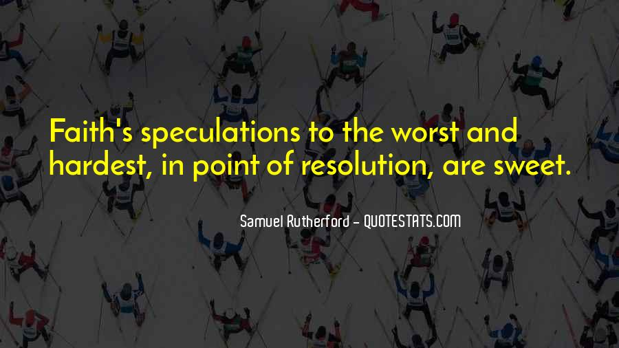 Quotes About Speculations #596216