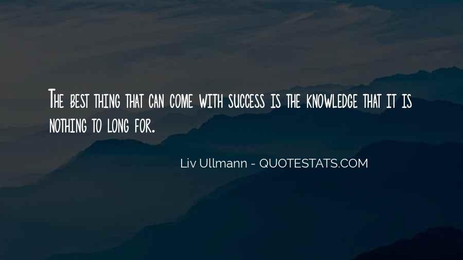Liv Ullmann Quotes #1227494
